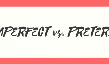 IMPERFECT vs. PRETERITE IN SPANISH